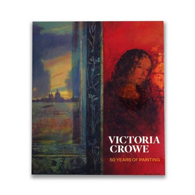 Victoria Crowe: 50 Years of Painting